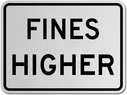 Fines Higher Sign