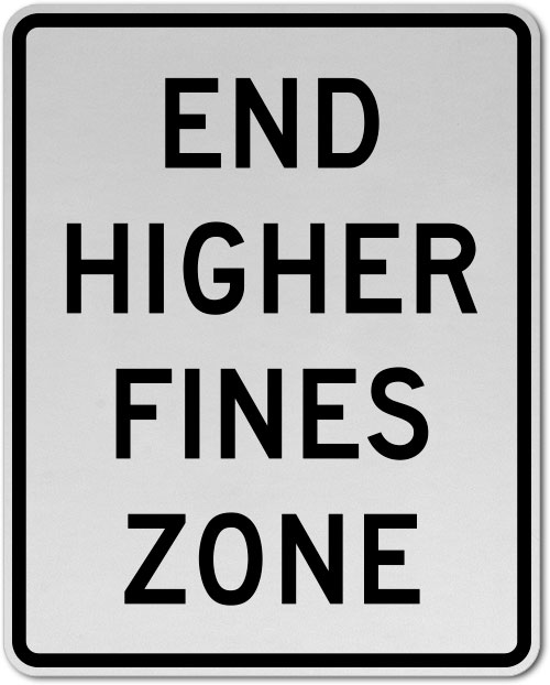 End Higher Fine Zone Sign