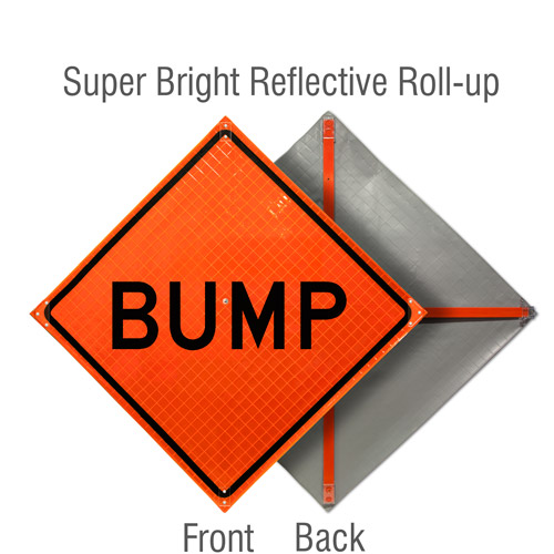 Bump Roll-Up Sign