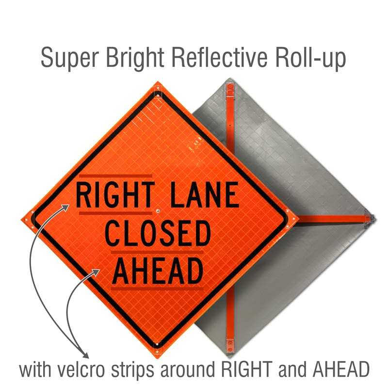 Right Lane Closed Ahead Roll-Up Sign