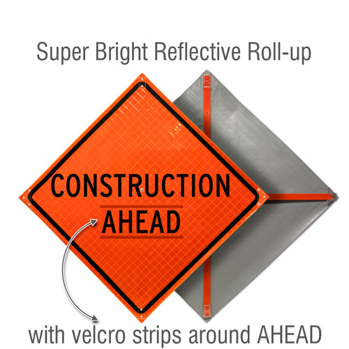 Construction Ahead Roll-Up Sign
