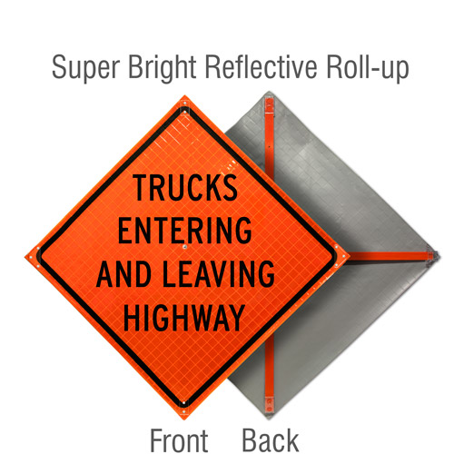 Trucks Entering and Leaving Highway Roll-Up Sign