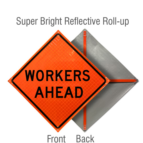 Workers Ahead Roll-Up Sign