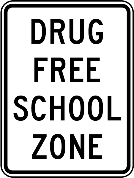 Drug Free School Zone Sign