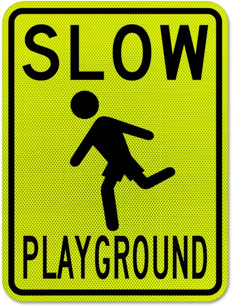 Slow Playground Sign X5633 - by SafetySign.com