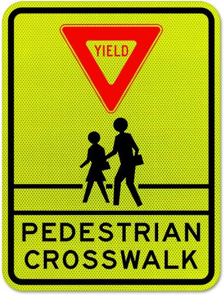 Yield Pedestrian Crosswalk Sign