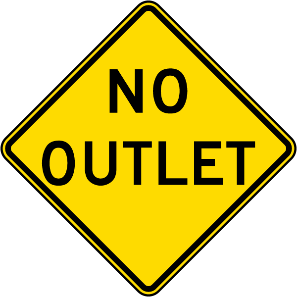 No Outlet Sign
