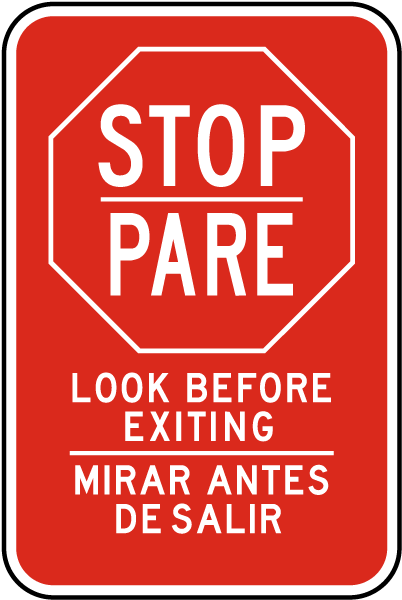 Bilingual Stop Look Before Exiting Sign
