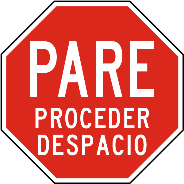 Spanish Stop Proceed Slowly Sign