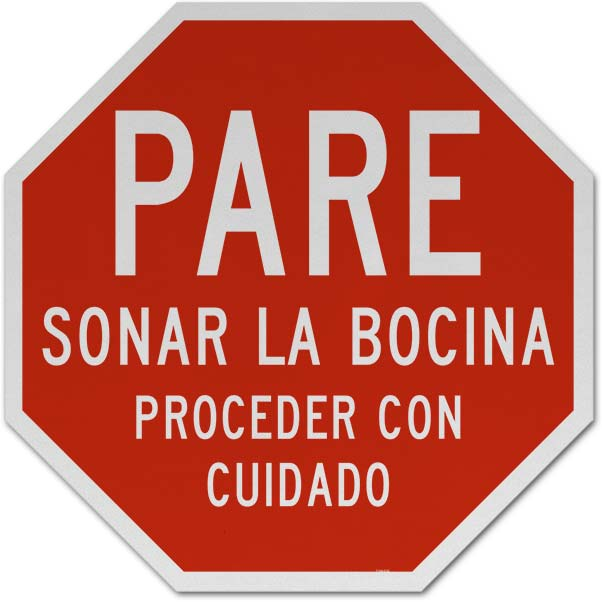 Spanish Stop Sound Horn Proceed with Caution Sign