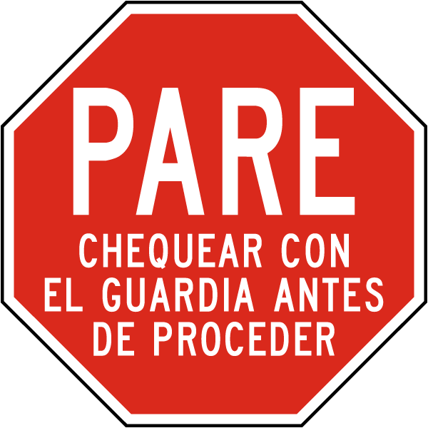 Spanish Stop Check with Guard Before Proceeding Sign
