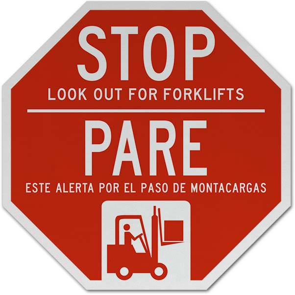 Bilingual Stop Look Out For Forklifts Sign