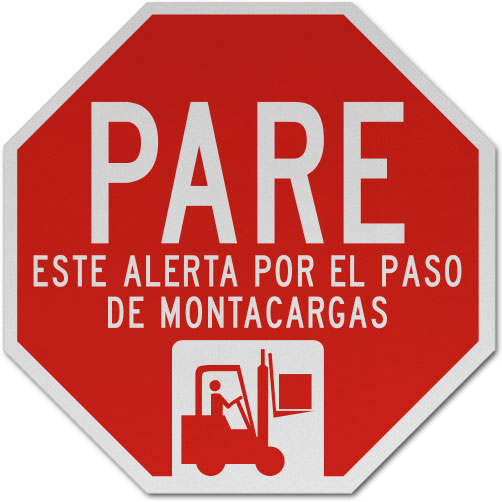 Spanish Stop Look Out For Forklifts Sign