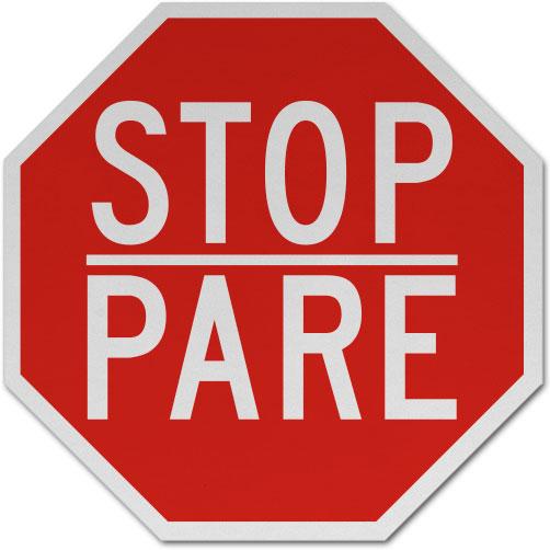 Bilingual Stop Pare Sign