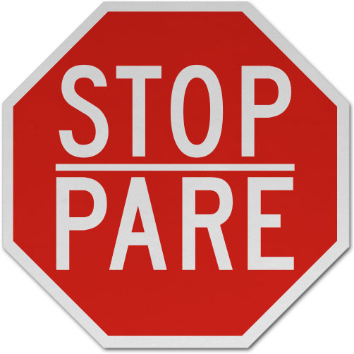 Bilingual Stop Pare Sign
