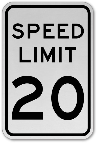 Speed Limit 20 MPH Sign