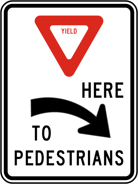 Yield Here To Pedestrians Sign with right arrow