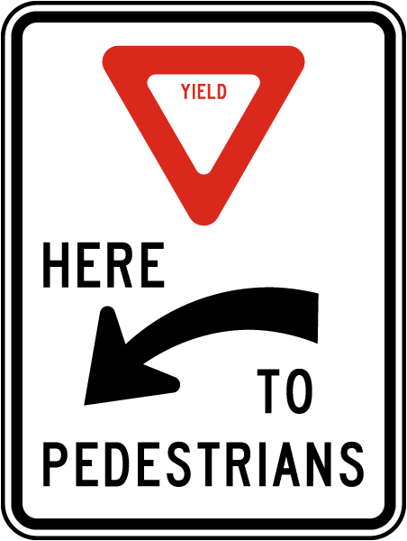 Yield Here To Pedestrians Sign with left arrow