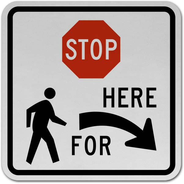Stop For Pedestrians (Right Arrow) Sign