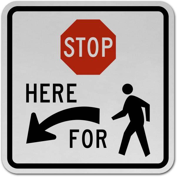 Stop For Pedestrians (Left Arrow) Sign