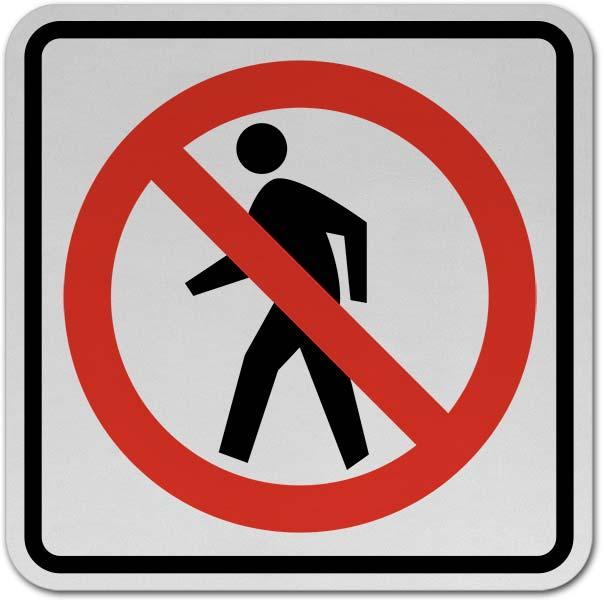 No Pedestrian Traffic Sign