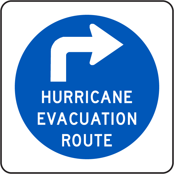 Hurricane Evacuation Route Sign with right arrow