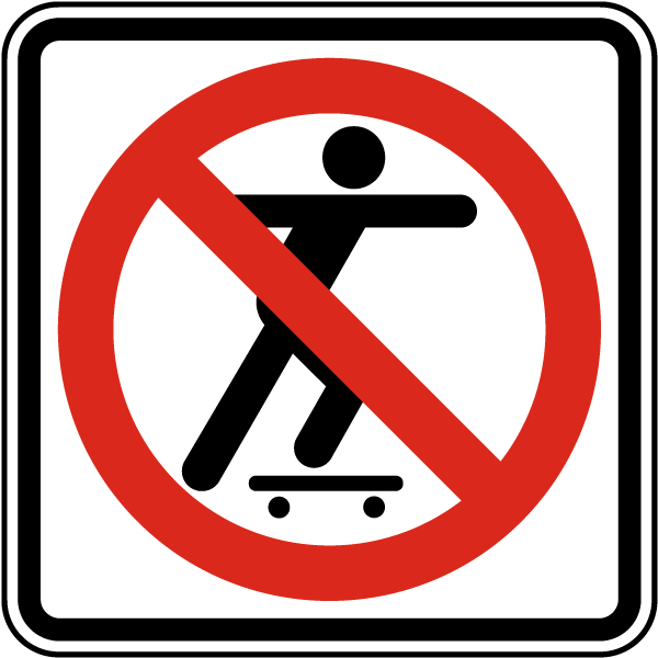 Skateboarding Prohibited Sign