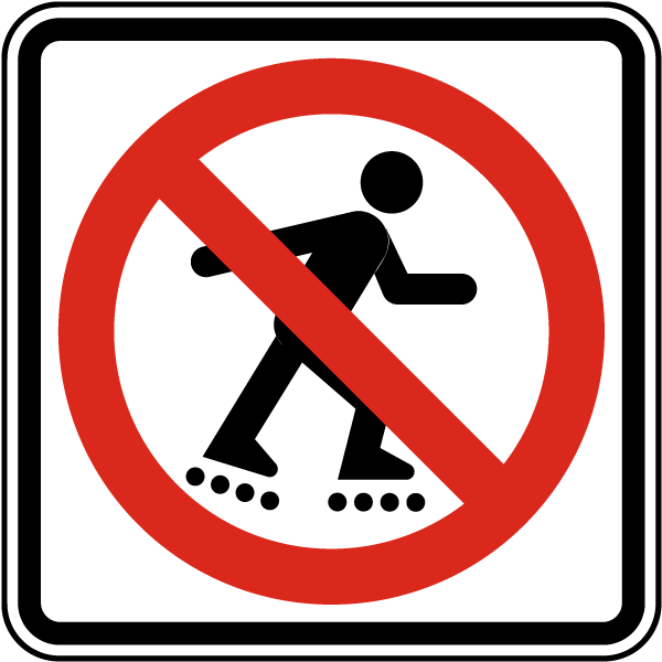 Rollerblading Prohibited Sign