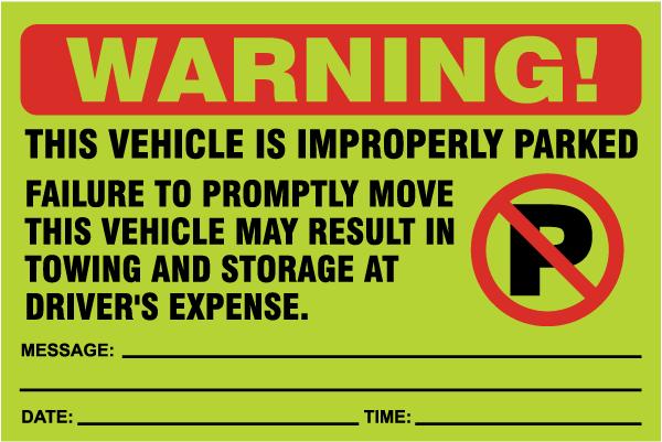 Vehicle Improperly Parked Sticker