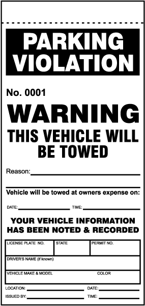This Vehicle Will Be Towed Ticket