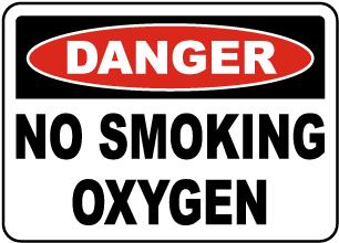 Danger Oxygen No Smoking Sign