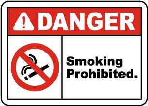 Danger Smoking Prohibited Sign