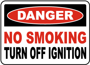 No Smoking Turn Off Ignition Sign