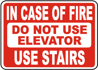 In Case of Fire Do Not Use Elevator Sign