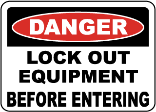 Danger Lock Out Equipment Label