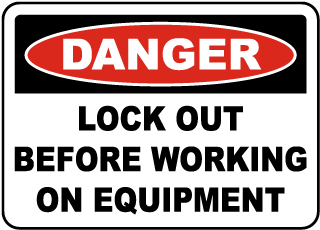 Lock Out Before Working on Equipment Label