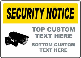 Security Notice Custom Sign