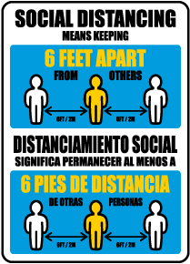 Bilingual Social Distancing Means Keeping 6 Ft Apart Sign