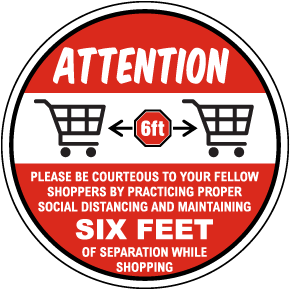 Attention Six Feet of Separation Floor Sign