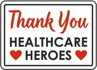 Thank You Healthcare Heroes Sign