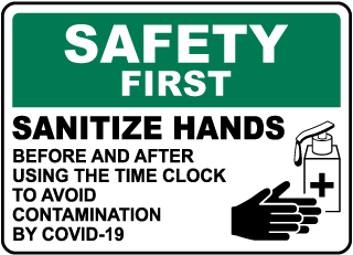 Safety First Sanitize Hands Sign