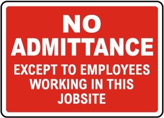 No Admittance Jobsite Sign