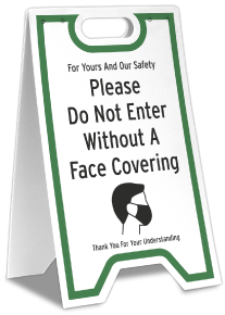 Do Not Enter Without Face Covering Floor Stand