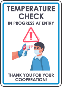 Temperature Check In Progress At Entry Sign