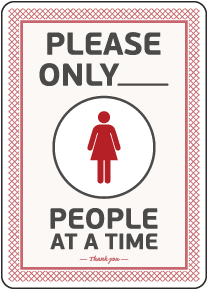 Please Only X of Number of Women Restroom Sign