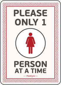 Please Only One Person Restroom Sign