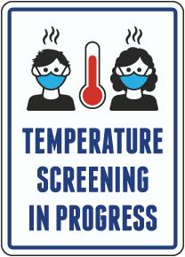 Temperature Check Screening in Progress Sign
