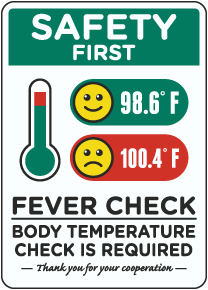 Safety First Fever and Temperature Check Required Sign
