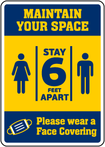 Maintain Your Space Wear Face Covering Sign