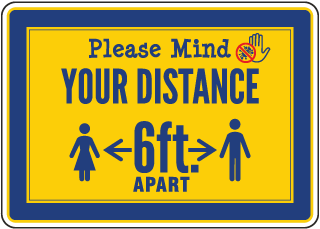 Please Mind Your Distance Sign